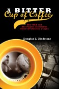 A Bitter Cup of Coffee - by Douglas J. Gladstone